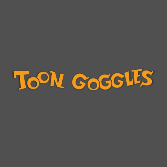Toon Goggles The World is Watching Us
