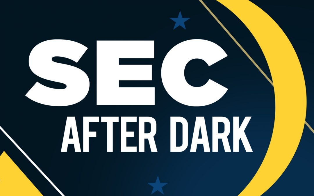 SEC After Dark
