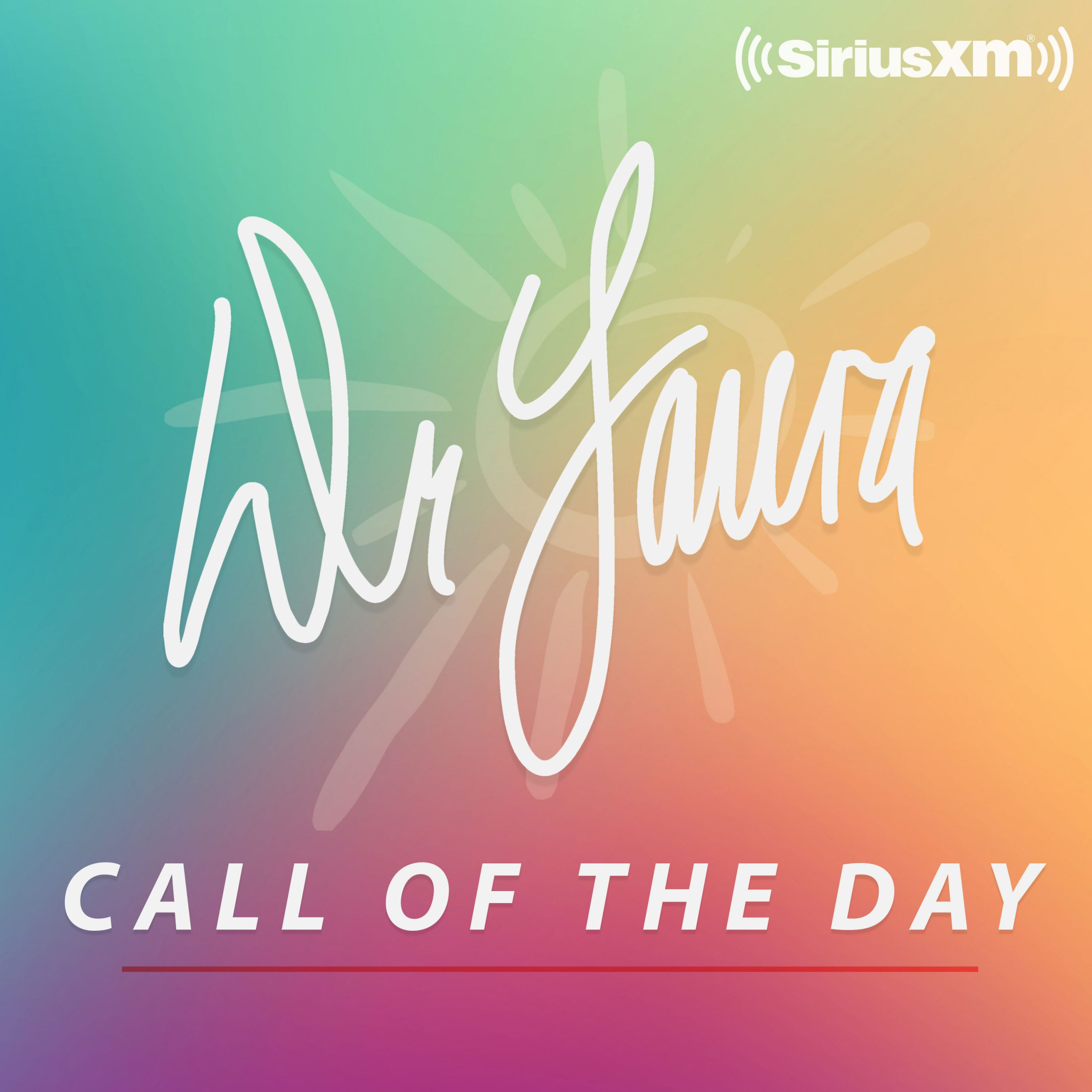 Dr Laura – Call of the Day