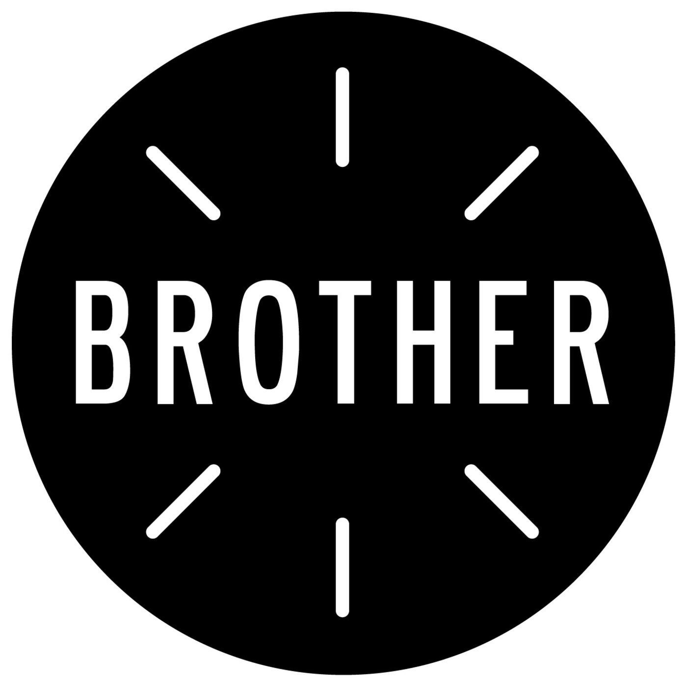 Brother: A Podcast