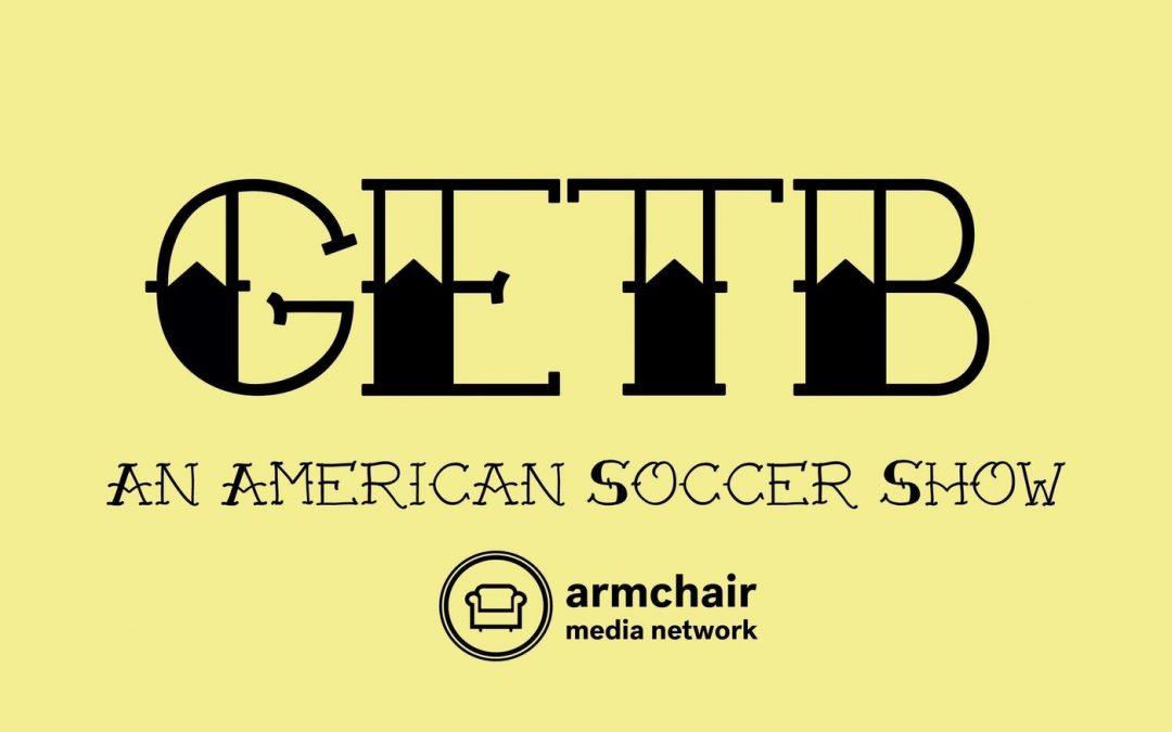 GETB: An American Soccer Show