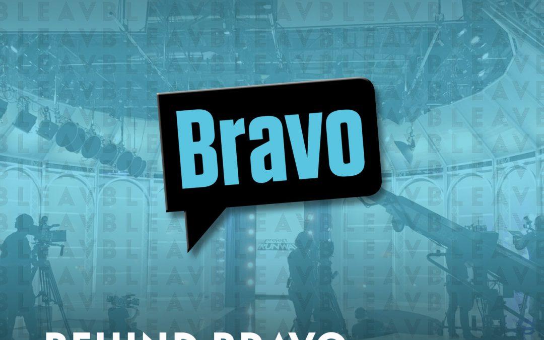 Bleav in Behind Bravo