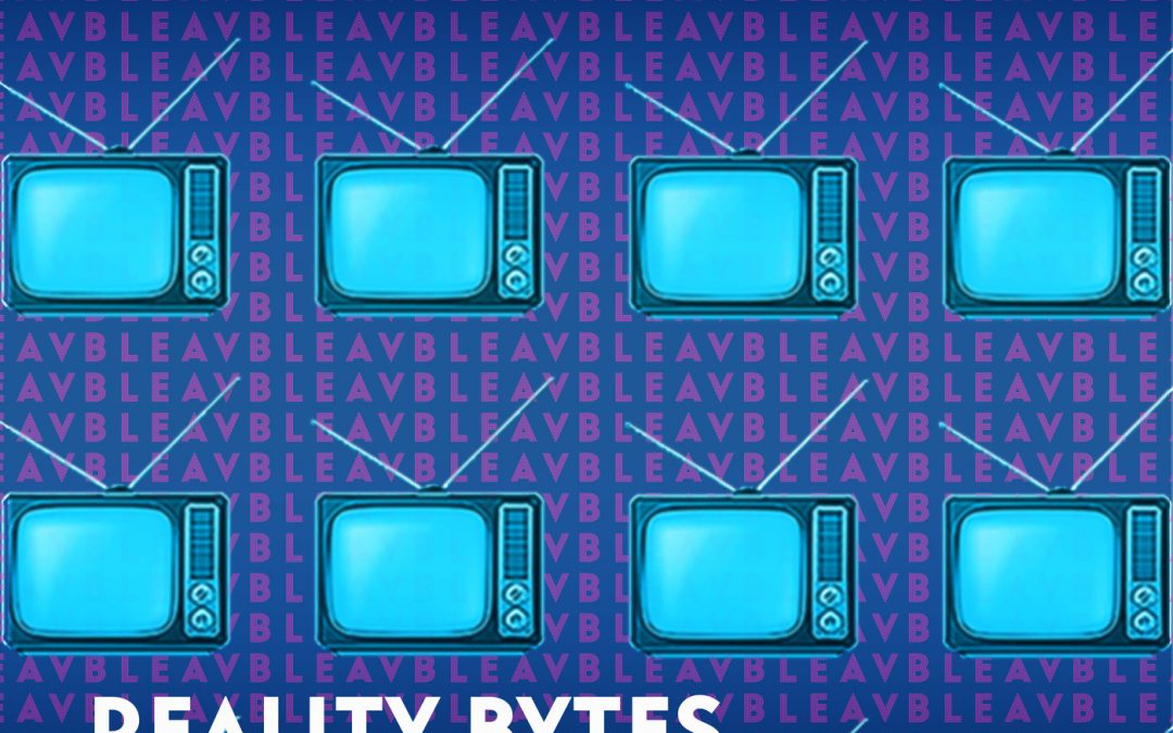 Bleav in Reality Bytes with Rob Evors