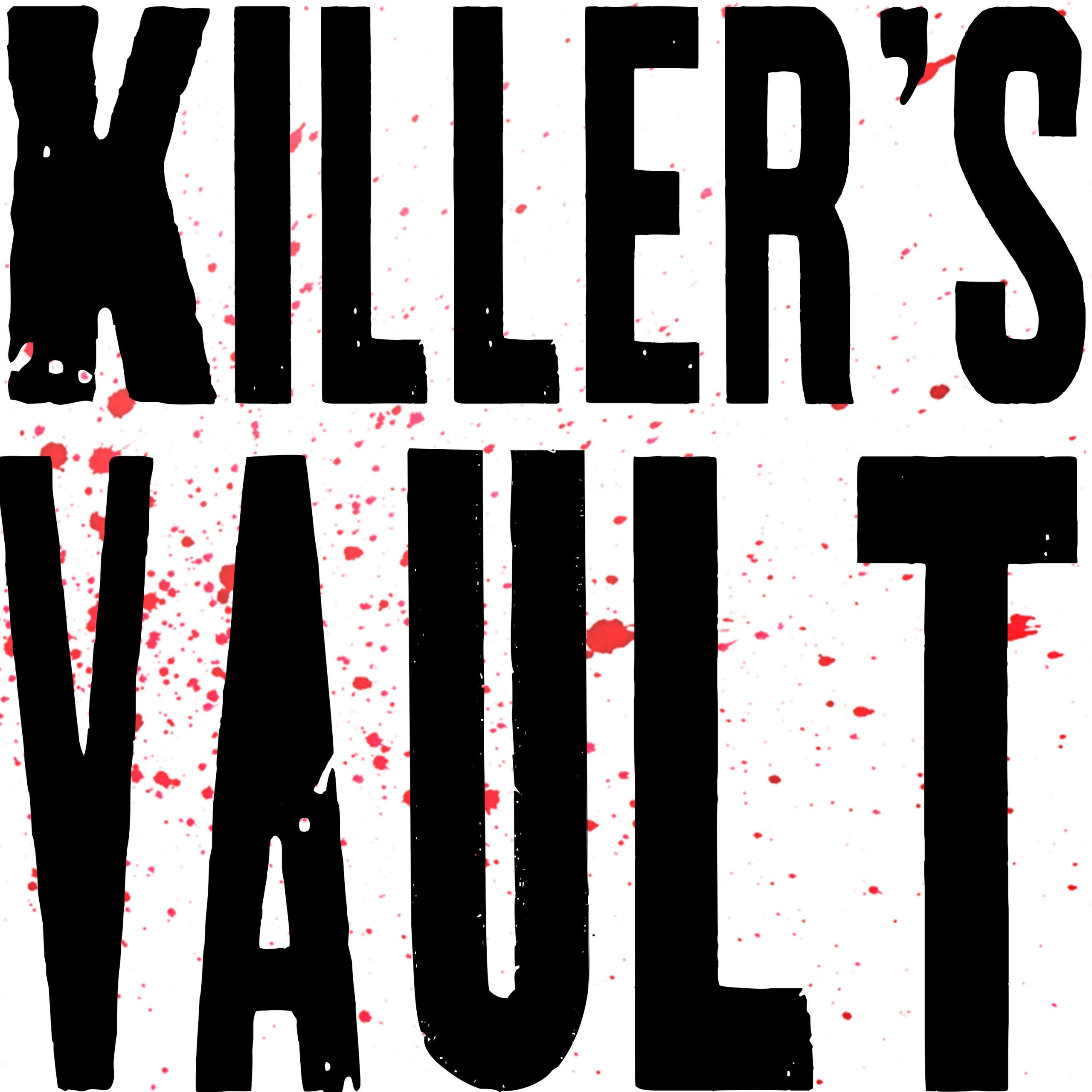 'KILLER'S VAULT' PODCAST WILL REVEAL NEVER-BEFORE-SEEN-OR-HEARD LETTERS AND AUDIO OF AMERICA'S MOST NOTORIOUS SERIAL KILLERS, LAUNCHING JUNE 14, 2021