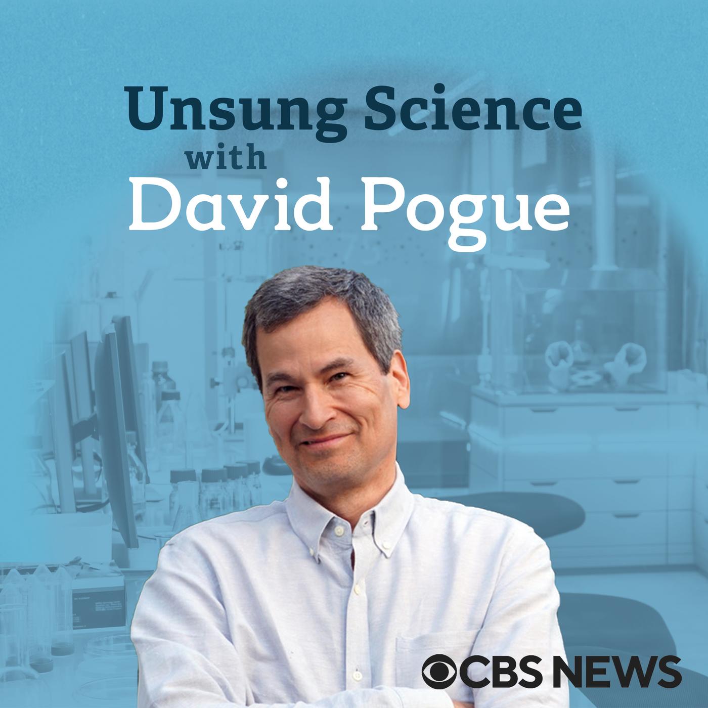 UNSUNG SCIENCE WITH DAVID POGUE